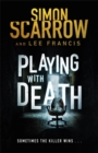 Playing With Death : the terrifying new thriller from the number one bestselling author - Book