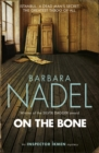 On the Bone (Inspector Ikmen Mystery 18) : A gripping Istanbul-based crime thriller - Book