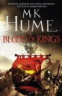 The Blood of Kings (Tintagel Book I) : A historical thriller of bravery and bloodshed - Book