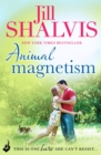 Animal Magnetism : The unputdownable romance you've been searching for! - eBook