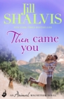 Then Came You : The fun and exciting romance you need! - eBook