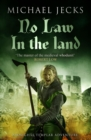 No Law in the Land (Last Templar Mysteries 27) : A gripping medieval mystery of intrigue and danger - eBook