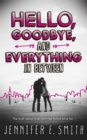 Hello, Goodbye, And Everything In Between - eBook