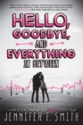 Hello, Goodbye, And Everything In Between - Book