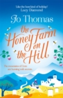 The Honey Farm on the Hill : Escape to sunny Greece in this perfect summer read! - Book