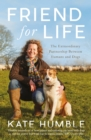 Friend For Life : The Extraordinary Partnership Between Humans and Dogs - eBook