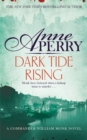Dark Tide Rising (William Monk Mystery, Book 24) - Book
