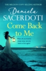 Come Back to Me (A Seal Island novel) : A gripping love story from the author of THE ITALIAN VILLA - Book
