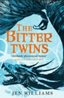 The Bitter Twins (The Winnowing Flame Trilogy 2) - eBook
