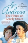The House on Lonely Street : A completely gripping saga of friendship, tragedy and escape - Book