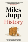 History : The Brilliant Debut Novel From Miles Jupp For Fans of Jonathan Coe, Mark Watson, Michael Frayn and David Nicholls. - Book