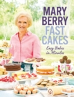 Fast Cakes : Easy bakes in minutes - Book