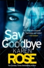 Say Goodbye (The Sacramento Series Book 3) - Book