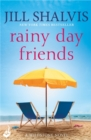 Rainy Day Friends: Wildstone Book 2 - Book