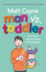 Man vs. Toddler - Book