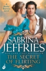 The Secret of Flirting: Sinful Suitors 5 - eBook
