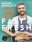 Miguel Barclay's FAST & FRESH One Pound Meals - Book