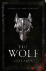 The Wolf (the Under the Northern Sky Series, Book 1) - Book