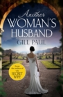 Another Woman's Husband : From the #1 bestselling author of The Secret Wife a sweeping story of love and betrayal behind the Crown - eBook