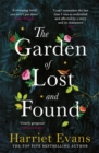 The Garden of Lost and Found : The new heartbreaking epic from the bestselling author of The Wildflowers - Book