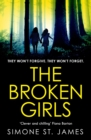 The Broken Girls : The chilling suspense thriller that will have your heart in your mouth - eBook