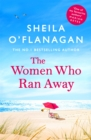 The Women Who Ran Away : And the secrets that followed them . . . - eBook