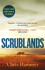 Scrublands : The stunning, Sunday Times Crime Book of the Year 2019 - Book