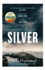 Silver : Sunday Times Crime Book of the Month - Book