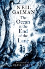 The Ocean at the End of the Lane : Illustrated Edition - Book