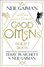 The Quite Nice and Fairly Accurate Good Omens Script Book - Book