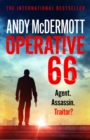 Operative 66 : the explosive new thriller from the international bestseller - eBook