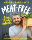 Meat-Free One Pound Meals : 85 delicious vegetarian recipes all for GBP1 per person - Book