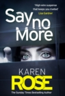 Say No More (The Sacramento Series Book 2) : the gripping new thriller from the Sunday Times bestselling author - eBook