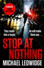 Stop At Nothing : the explosive new thriller James Patterson calls 'flawless' - eBook
