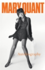 Mary Quant : My Autobiography - Book