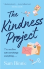 The Kindness Project : The unmissable new novel that will make you laugh, bring tears to your eyes, and might just change your life . . . - eBook