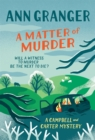 A Matter of Murder : Campbell & Carter mystery 7 - eBook