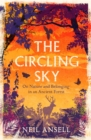 The Circling Sky : On Nature and Belonging in an Ancient Forest - eBook
