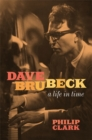 Dave Brubeck: A Life in Time - Book