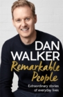 Remarkable People : Extraordinary Stories of Everyday Lives - Book