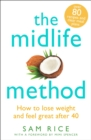 The Midlife Method : How to lose weight and feel great after 40 - eBook