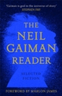 The Neil Gaiman Reader : Selected Fiction - Book