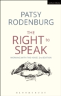 The Right to Speak : Working with the Voice - eBook