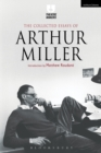 The Collected Essays of Arthur Miller - Book