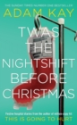 TWAS THE NIGHTSHIFT BEFORE CHRISTMAS - Book