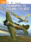 Polikarpov I-15, I-16 and I-153 Aces - eBook