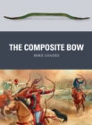 The Composite Bow - Book