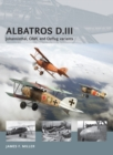 Albatros D.III : Johannisthal, OAW, and Oeffag variants - eBook