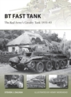 BT Fast Tank : The Red Army's Cavalry Tank 1931-45 - Book