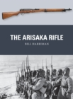 The Arisaka Rifle - Book